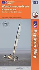 Explorer Map 153: Weston-super-Mare &…