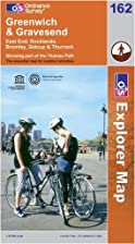 Explorer Map 162: Greenwich and Gravesend by…