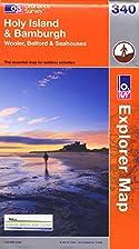 Explorer Map 340: Holy Island and Bamburgh…