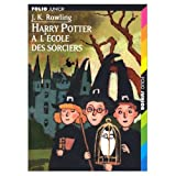 J. K. Rowling: Harry Potter et l'ecole des Sorciers / Harry Potter and the Sorcerer's Stone (Harry Potter Series Year 1) (French Edition)