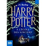 J.K. Rowling: Harry Potter a l'Ecole des Sorciers (French Language Edition of Harry Potter and the Sorcerer's Stone) (French Edition)