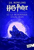 J.K. Rowling: Harry Potter et le Prisonnier d'Azkaban (French Language Edition of Harry Potter and the Prisoner of Azkaban)