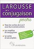 Larousse: Larousse de la Conjugaison: Tous les Verbes Francais (French Edition)