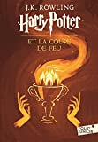 J. K. Rowling: Harry Potter et la Coupe de Feu (Harry Potter and the Goblet of Fire, French Edition)