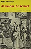 Prevost, Abbe: Manon Lescaut: Presentation et Etude Documentaire par Raymond Naves, Suivi de Voyage en Angleterre