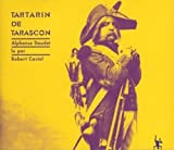 Daudet, Alphonse: Tartarin De Tarascon - Book and Three Audio Compact Discs