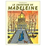Bemelmans, Ludwig: Le Sauvetage de Madeleine (French Edition)