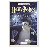 J. K. Rowling: Harry Potter y El Orden del Fenix (Spanish edition of Harry Potter and the Order of Phoenix)