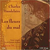 Charles Baudelaire: Les Fleurs du Mal (Book and audio compact disc in French) (French Edition)