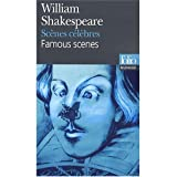 William Shakespeare: Scenes celebres : Edition bilingue francais-anglais : Famous Scenes - bilingual French and English edition (French Edition)