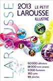 Larousse: Petit Larousse Illustre 2013 Edition (French Edition)