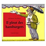 Judi Barrett: Il Pleut de Hamburgers (French edition of Cloudy with a Chance of Meatballs)