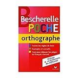 Bescherelle: Bescherelle poche orthographe (French Edition)