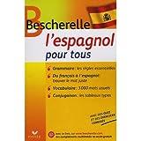 Bescherelle: Bescherelle l'Espagnol pour tous (Spanish Edition)