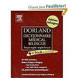 Dorland: Dorland French - English and English - French Medical Dictionary: Dorland Dictionnaire medical bilingue francais - anglais et anglais - francais (French Edition)