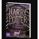 J.K. Rowling: Harry Potter et le Prisonnier d'Azkaban (French Edition)