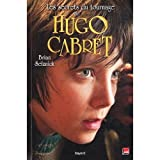 Brian Selznick: Livre du film l'invention de Hugo Cabret (French edition of the film version of The Invention of Hugo Cabret)
