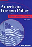 Ikenberry, G. John: American Foreign Policy: Theoretical Essays