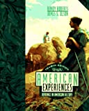 Roberts, Randy: American Experiences: Readings in American History, Vol. 1: To 1877 (American Experiences)
