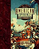 Roberts, Randy: American Experiences: Readings in American History  Since 1865