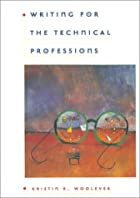 Writing for the Technical Professions by…