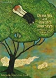 Ford, Marjorie: Dreams and Inward Journeys: A Rhetoric and Reader for Writers