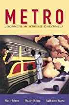 Metro: Journeys in Writing Creatively by…