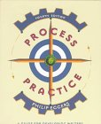Eggers, Phillip: Process and Practice: A Guide for Developing Writers