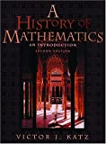 Katz, Victor J.: A History of Mathematics: An Introduction