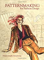 Patternmaking for Fashion Design by Helen…