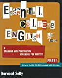 Selby, Norwood: Essential College English: A Grammar and Punctuation Workbook for Writers