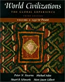 Stearns, Peter N.: World Civilizations: The Global Experience
