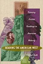 Reading the American West: Primary Sources…