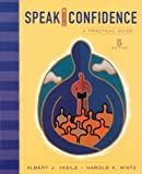 Mintz, Harold K.: Speak With Confidence: A Practical Guide