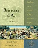 Retracing the Past Vol. 1 Readings in the History of the American People, to