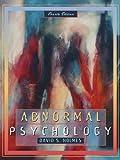 Holmes, David: Abnormal Psychology (4th Edition)