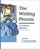 The Writing Process: A Concise Rhetoric (7th…