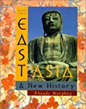Murphey, Rhoads: East Asia: A New History