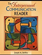 The Interpersonal Communication Reader by…