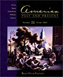 Divine, Robert A.: America Past and Present, Vol. 2: Chapters 16-33, Brief Fifth Edition