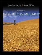 American economic history by Jonathan R. T.…