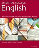 Selby, Norwood: Essential College English: A Grammar, Punctuation, and Writing Workbook