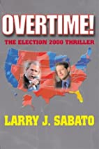 Overtime! The Election 2000 Thriller by…