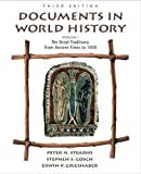 Stearns, Peter N.: Documents in World History, Volume I: From Ancient Times to 1500 (3rd Edition)