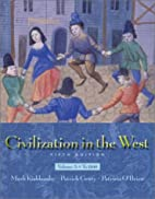 Civilization in the West, Vol. A: Chapters…