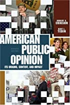 American Public Opinion: Its Origin,…