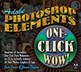 Davis, Jack: Adobe Photoshop Elements One-Click Wow!