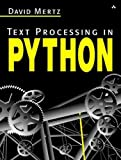 Mertz, David: Text Processing in Python