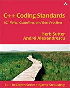 C++ Coding Standards: 101 Rules, Guidelines,…