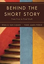 Behind the Short Story: From First to Final…